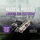 Looking for Yesterday: A Sharon McCrone Mystery MP3 Audiobook