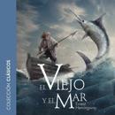 El viejo y el mar [The Old Man and the Sea] (Unabridged) MP3 Audiobook