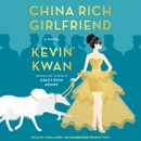 China Rich Girlfriend: A Novel (Unabridged) MP3 Audiobook