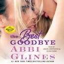 Best Goodbye (Unabridged) MP3 Audiobook