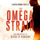 The Omega Strain: A Mitch Herron Thriller (Unabridged) MP3 Audiobook