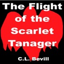 The Flight of the Scarlet Tanager (Unabridged) MP3 Audiobook