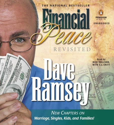Financial Peace Revisited: New Chapters on Marriage, Singles, Kids and Families (Unabridged) Listen, MP3 Download