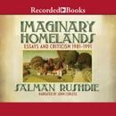 Imaginary Homelands: Essays and Criticicsm 1981-1991 MP3 Audiobook