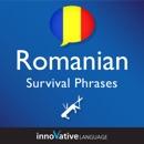 Learn Romanian - Survival Phrases Romanian, Volume 1 (Unabridged) MP3 Audiobook