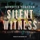 Silent Witness: A Josie Bates Thriller MP3 Audiobook