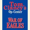 Tom Clancy's Op-Center #12: War of Eagles (Unabridged) MP3 Audiobook