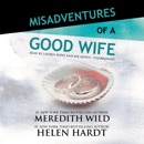 Misadventures of a Good Wife MP3 Audiobook