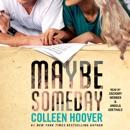 Maybe Someday (Unabridged) MP3 Audiobook