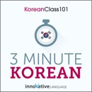 3-Minute Korean: 25 Lesson Series (Unabridged) MP3 Audiobook