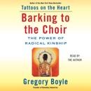 Barking to the Choir (Unabridged) MP3 Audiobook