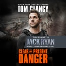 Clear and Present Danger (Unabridged) MP3 Audiobook