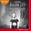 Miss Peregrine et les enfants particuliers 2 - Hollow City MP3 Audiobook