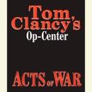 Tom Clancy's Op-Center #4: Acts of War (Unabridged) MP3 Audiobook