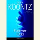 Forever Odd: An Odd Thomas Novel (Unabridged) MP3 Audiobook