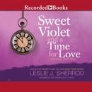 Sweet Violet and a Time for Love: Book Four of the Sienna St. James MP3 Audiobook