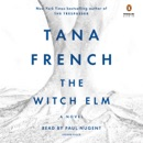 The Witch Elm: A Novel (Unabridged) MP3 Audiobook