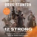 12 Strong (Abridged) MP3 Audiobook