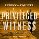 Privileged Witness: A Josie Bates Thriller MP3 Audiobook