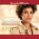 Sacrifices of Joy: Book Three of The Sienna St. James Series MP3 Audiobook