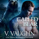 Called by the Bear: Book 3: BBW Wererbear Shifter Romance (Unabridged) MP3 Audiobook
