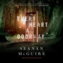 Every Heart a Doorway MP3 Audiobook