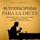 Autodisciplina para la Dieta [Self-Discipline for Diet] (Unabridged) MP3 Audiobook