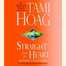Straight from the Heart: A Novel (Unabridged) MP3 Audiobook