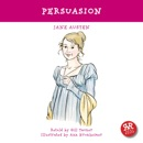 Persuasion: An Accurate Retelling of Jane Austen's Timeless Classic mp3 descargar