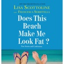 Does This Beach Make Me Look Fat? MP3 Audiobook