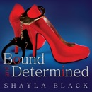 Bound and Determined MP3 Audiobook