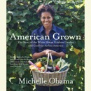 Download American Grown: The Story of the White House Kitchen Garden and Gardens Across America (Abridged) MP3