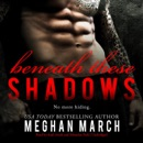 Beneath These Shadows MP3 Audiobook