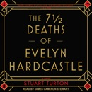The 7 ½ Deaths of Evelyn Hardcastle listen, audioBook reviews, mp3 download