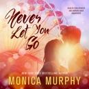 Never Let You Go: A Novel MP3 Audiobook