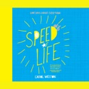 Download Speed of Life: Some Days Change Everything MP3