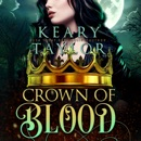Crown of Blood: Blood Descendants Universe: Crown of Death, Book 2 (Unabridged) MP3 Audiobook