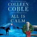 All Is Calm: A Lonestar Christmas Novella MP3 Audiobook