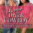 Love Drunk Cowboy MP3 Audiobook