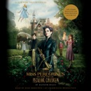 Miss Peregrine's Home for Peculiar Children (Unabridged) MP3 Audiobook