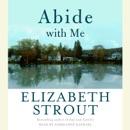 Abide with Me: A Novel (Abridged) MP3 Audiobook
