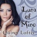 Luna of Mine MP3 Audiobook