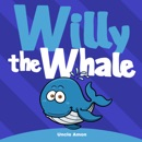 Willy the Whale: Short Stories, Games, and Jokes!: Fun Time Reader, Book 1 (Unabridged) MP3 Audiobook