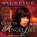 Cast in Angelfire: An Urban Fantasy Romance MP3 Audiobook