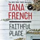 Faithful Place: A Novel (Unabridged) MP3 Audiobook