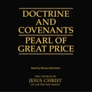 The Doctrine and Covenants and the Pearl of Great Price (Unabridged) MP3 Audiobook