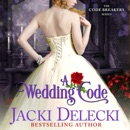 A Wedding Code: The Code Breakers, Book 5 (Unabridged) MP3 Audiobook
