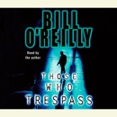 Those Who Trespass: A Novel of Television and Murder (Abridged) MP3 Audiobook