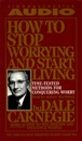 Download How To Stop Worrying And Start Living (Unabridged) MP3