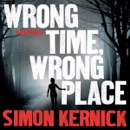 Wrong Time, Wrong Place MP3 Audiobook